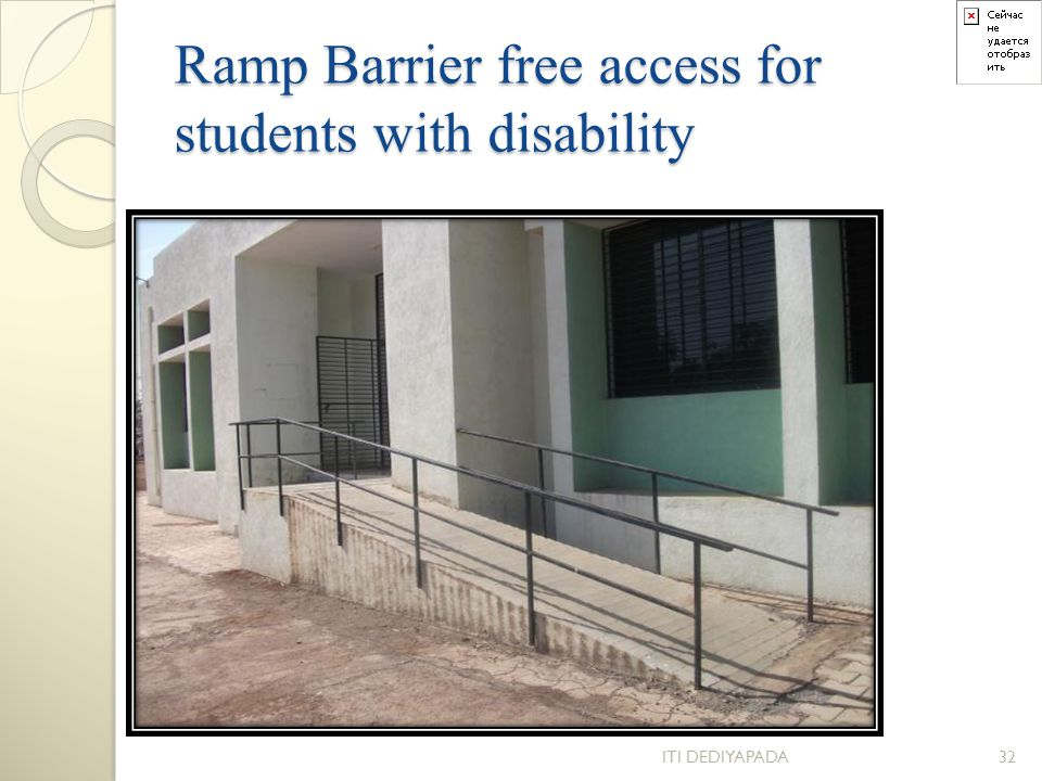 Ramp Barrier free access for students with disability