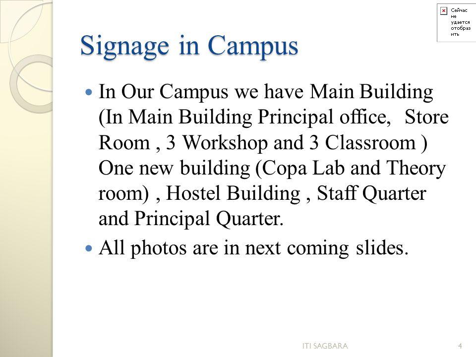 Signage in Campus
