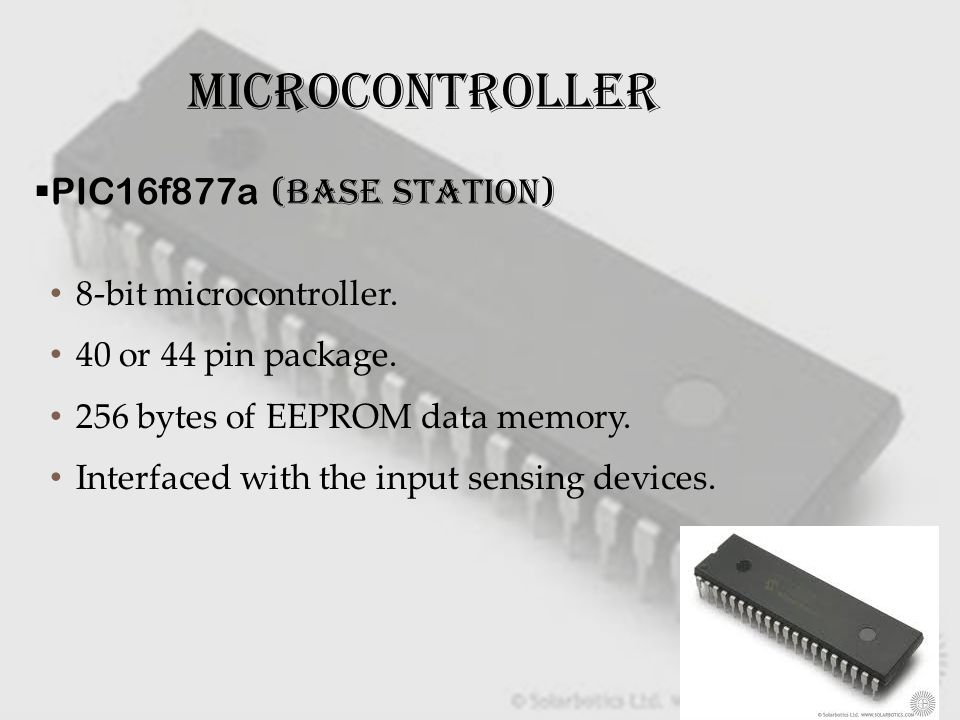 MICROCONTROLLER PIC16f877a (Base station) 8-bit microcontroller.