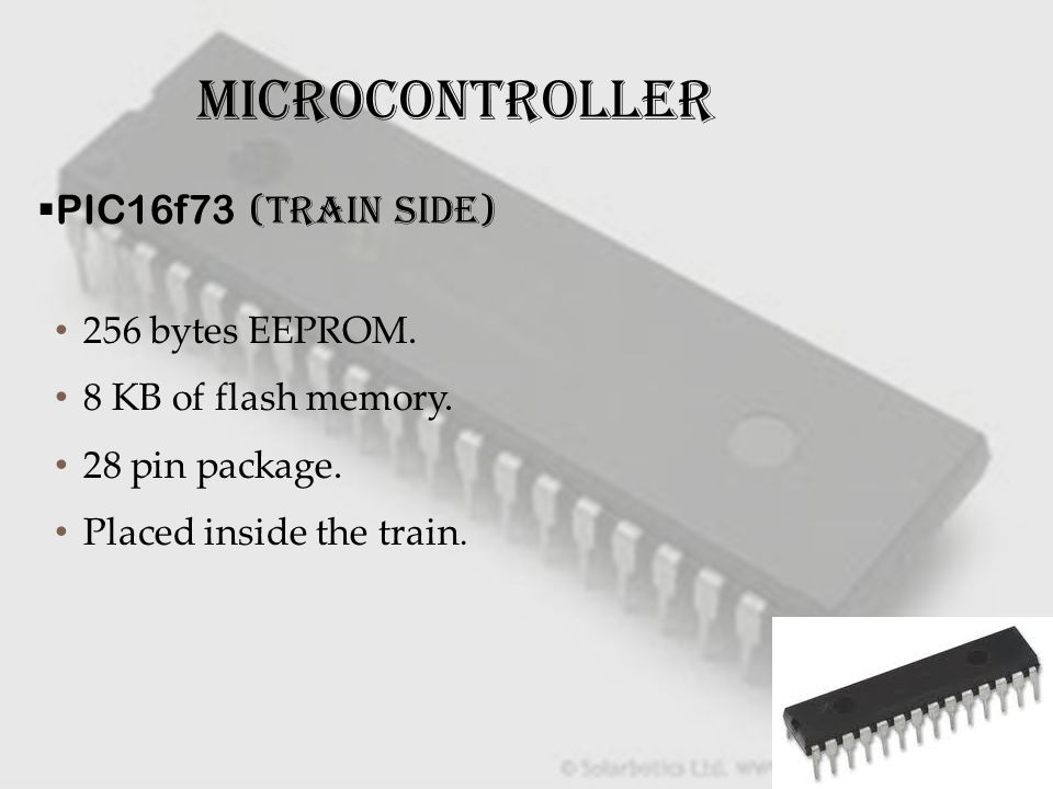 MICROCONTROLLER PIC16f73 (TRAIN SIDE) 256 bytes EEPROM.