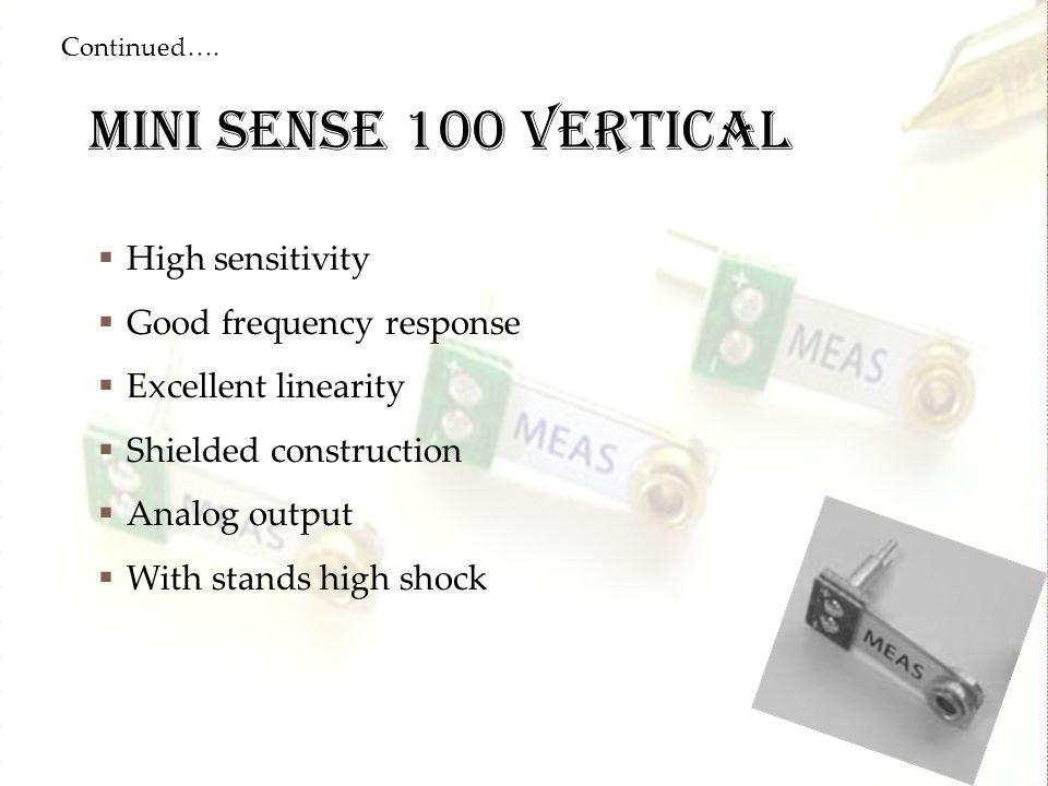 Mini sense 100 vertical High sensitivity Good frequency response