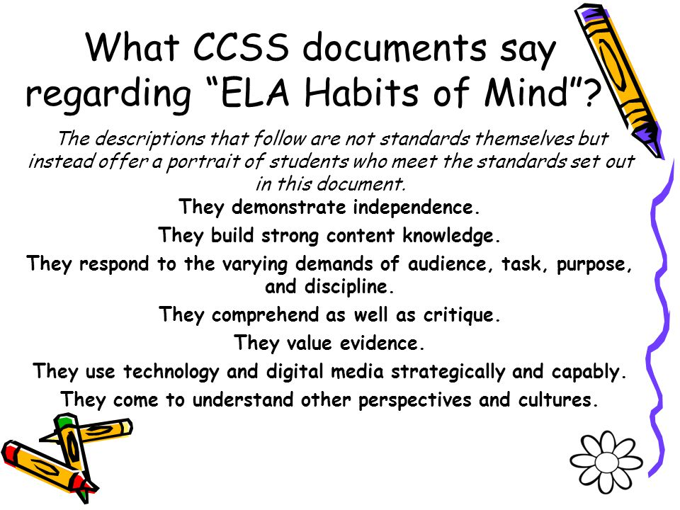 What CCSS documents say regarding ELA Habits of Mind