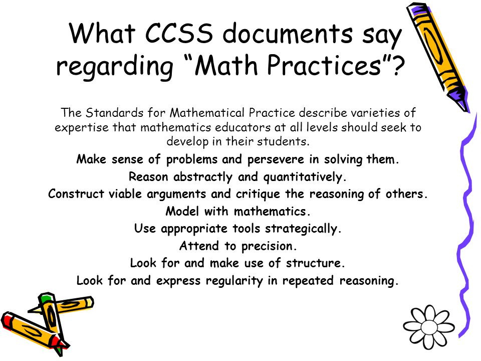 What CCSS documents say regarding Math Practices