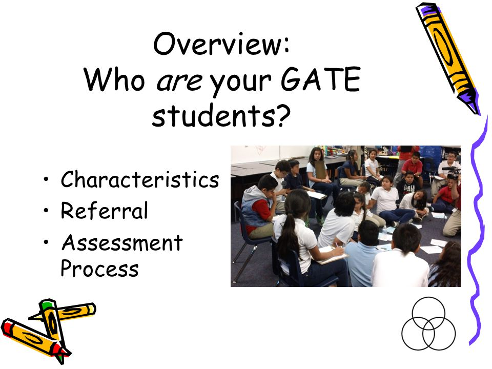 Overview: Who are your GATE students