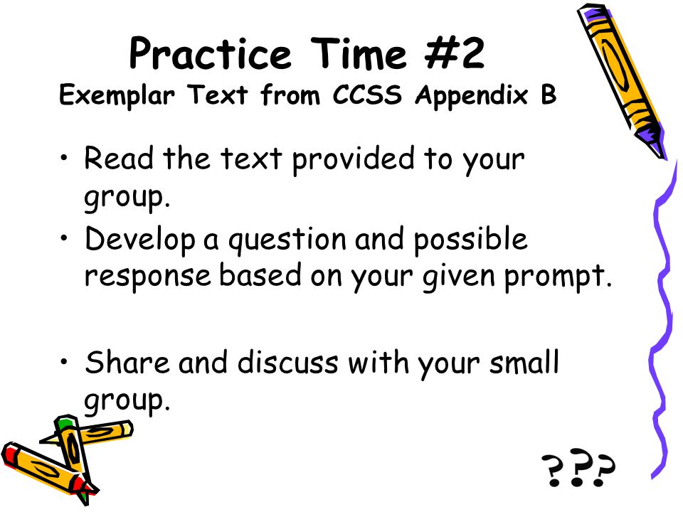Practice Time #2 Exemplar Text from CCSS Appendix B