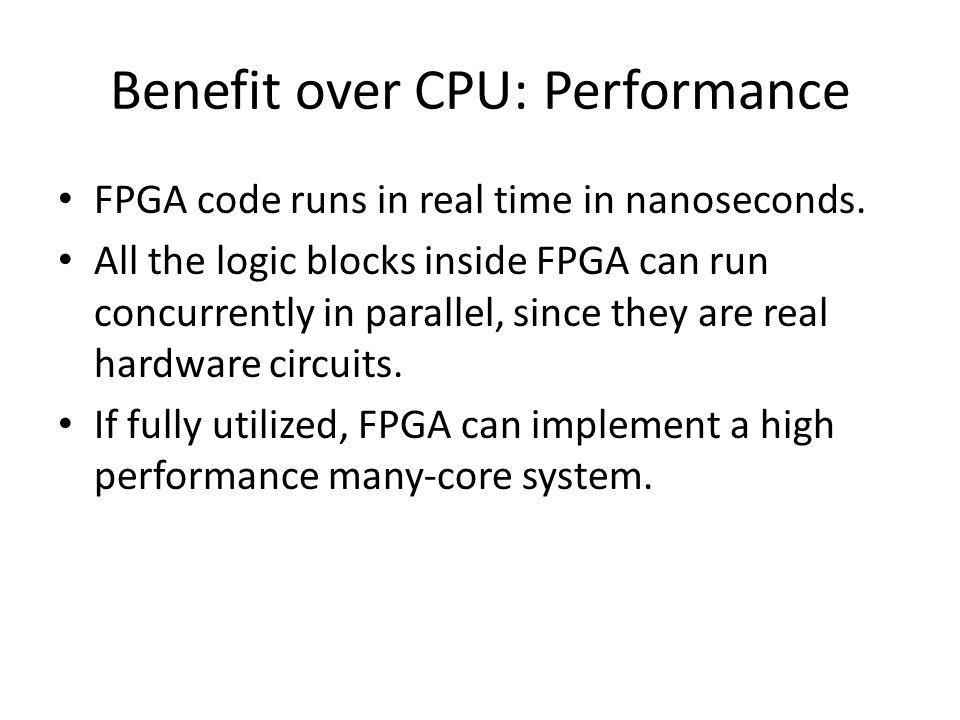 Benefit over CPU: Performance