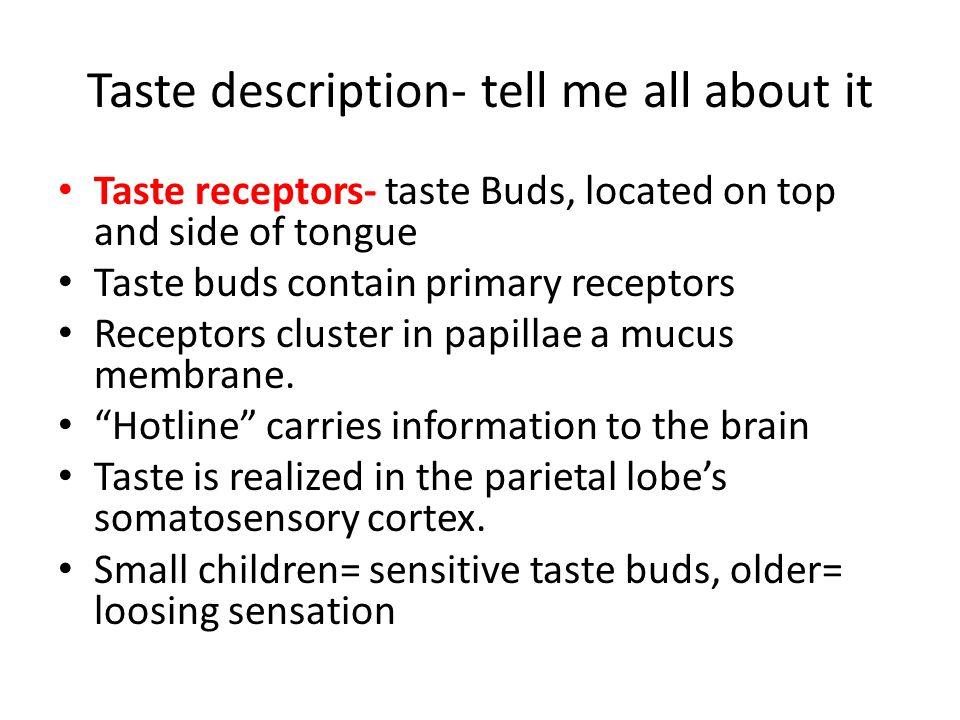 Taste description- tell me all about it