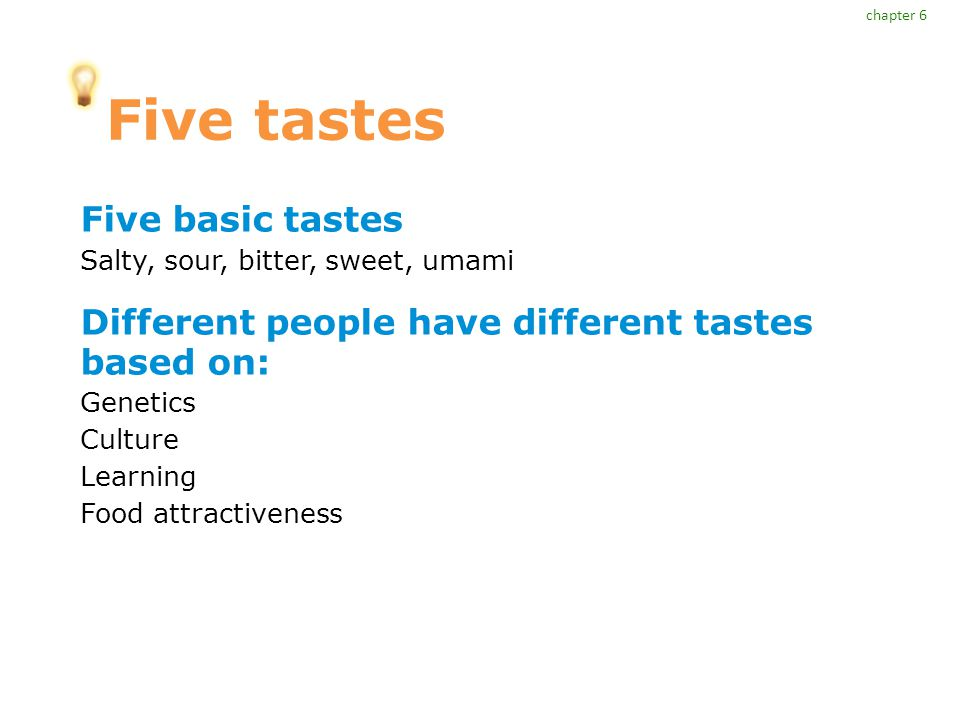 Five tastes Five basic tastes