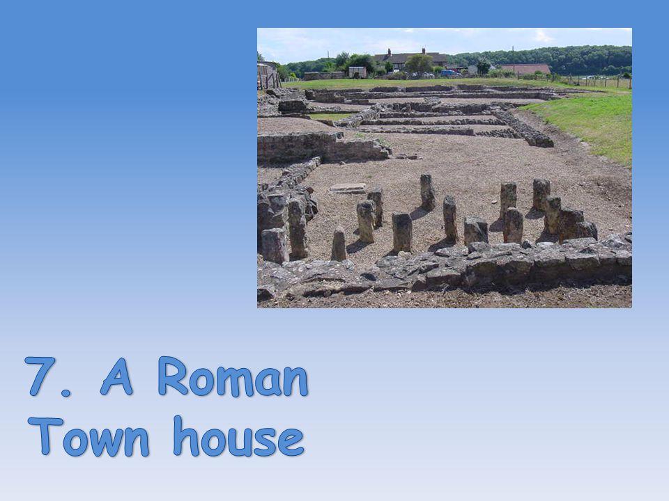 7. A Roman Town house