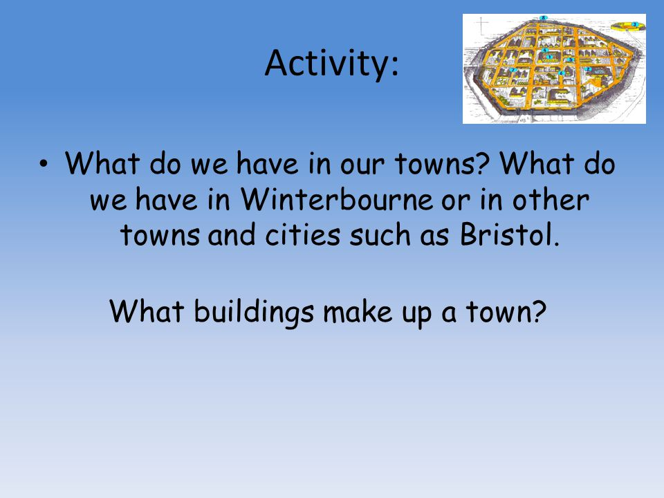 What buildings make up a town