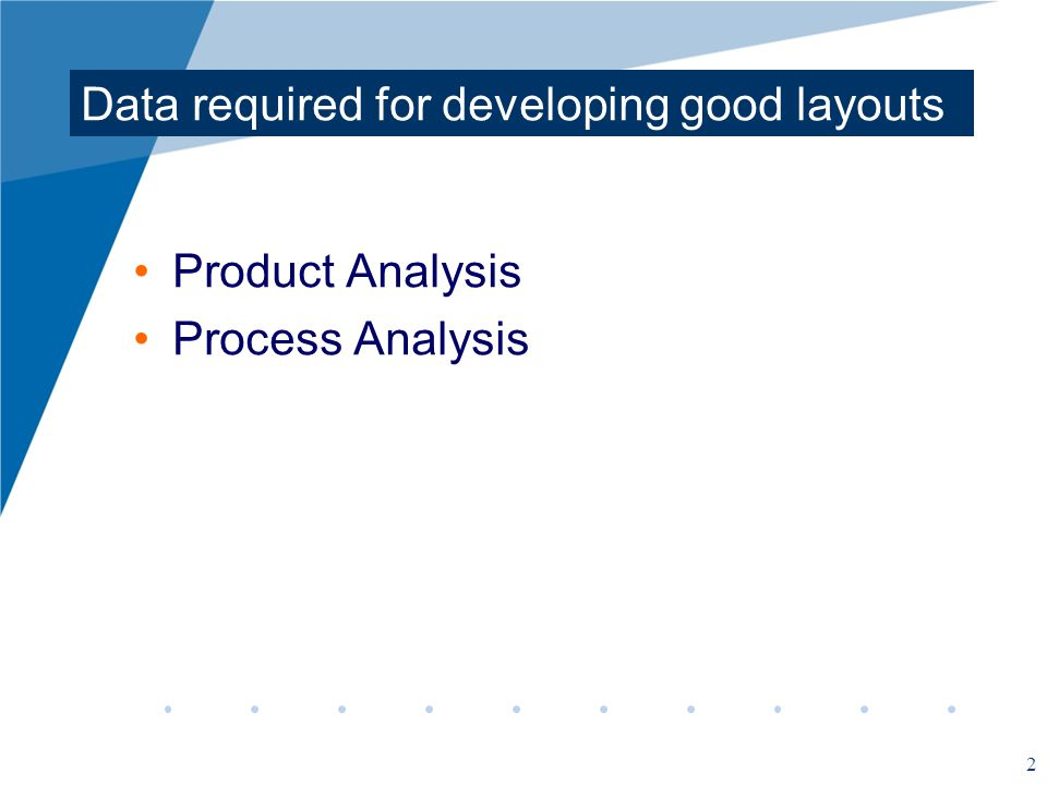 Data required for developing good layouts