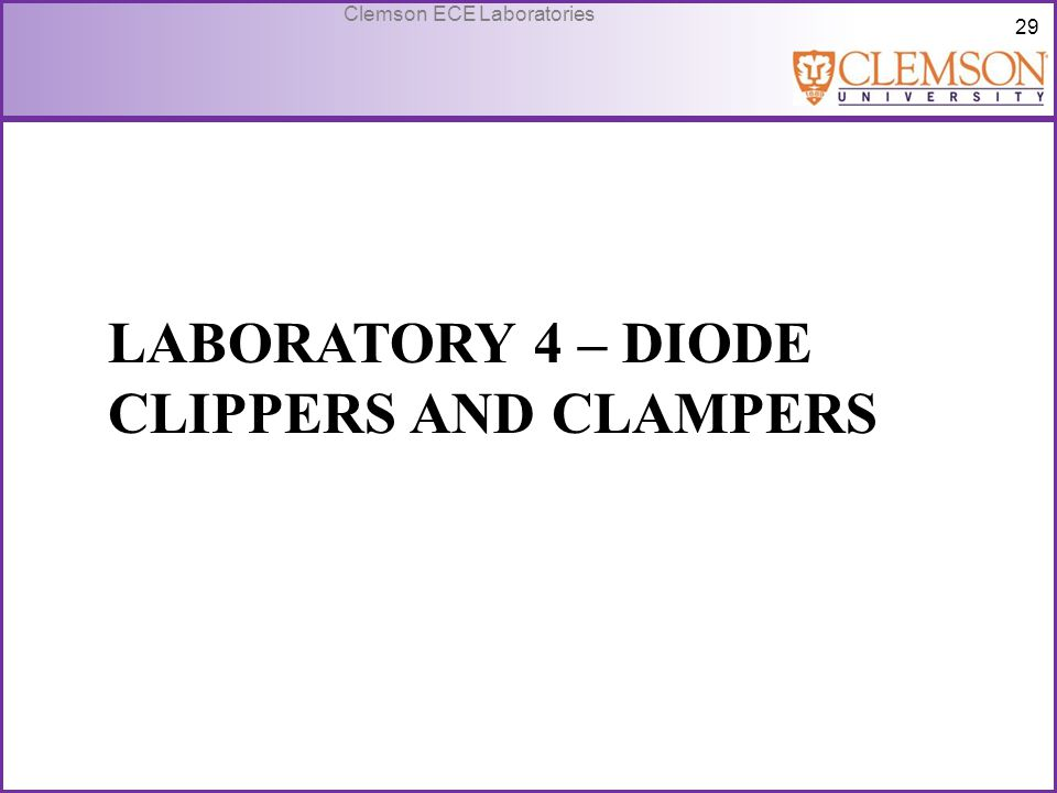 Laboratory 4 – Diode Clippers and Clampers