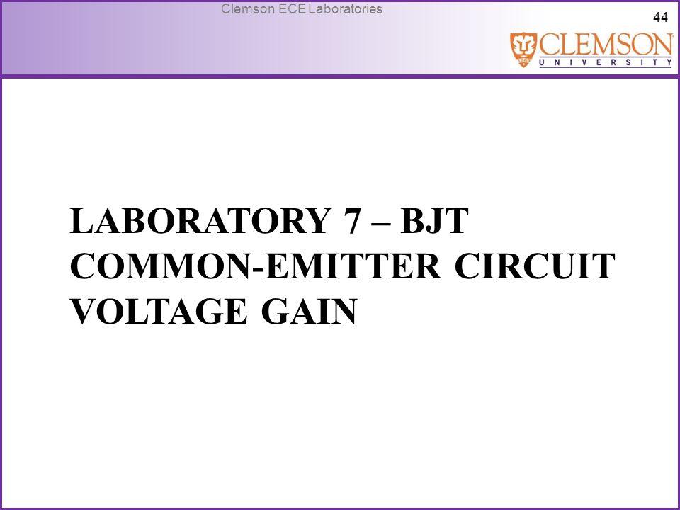Laboratory 7 – BJT Common-emitter circuit voltage gain