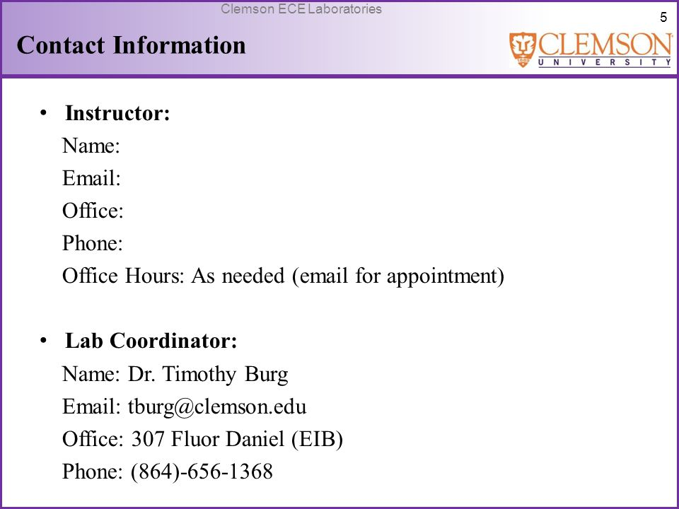 Contact Information Instructor: Name: Email: Office: Phone: Office Hours: As needed (email for appointment)