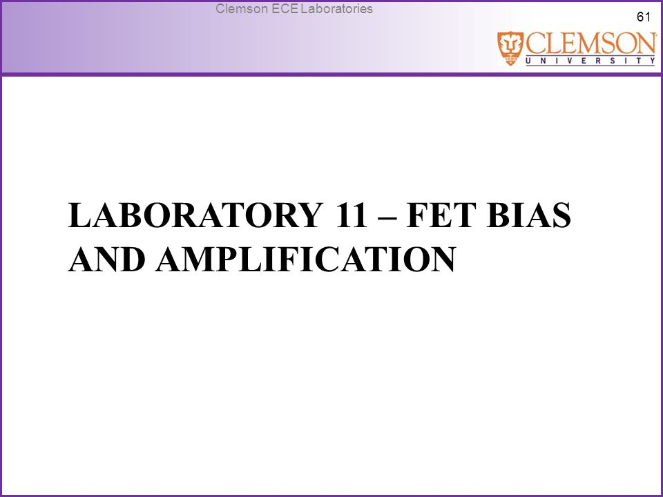 Laboratory 11 – FET Bias and amplification