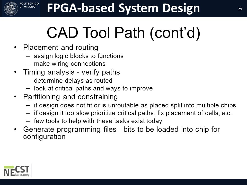 CAD Tool Path (cont'd) Placement and routing