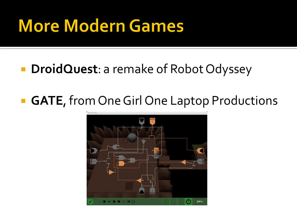 More Modern Games DroidQuest: a remake of Robot Odyssey