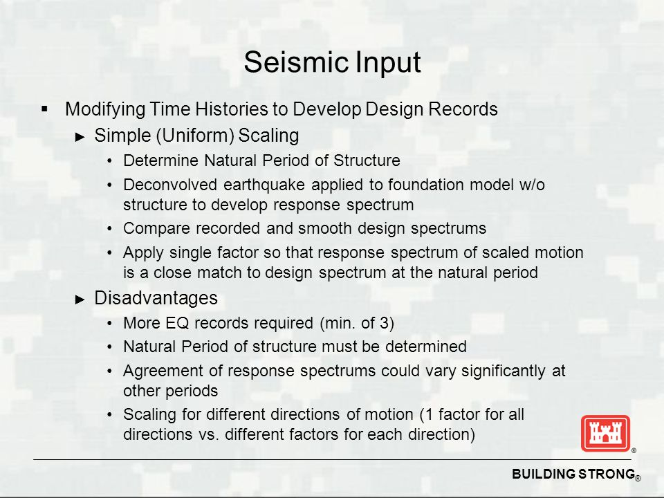 Seismic Input Modifying Time Histories to Develop Design Records