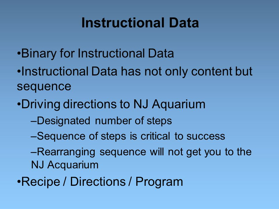 Instructional Data Binary for Instructional Data