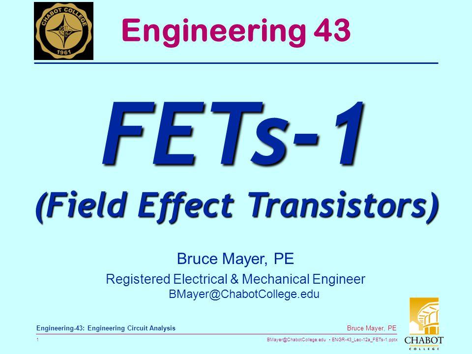 FETs-1 (Field Effect Transistors)