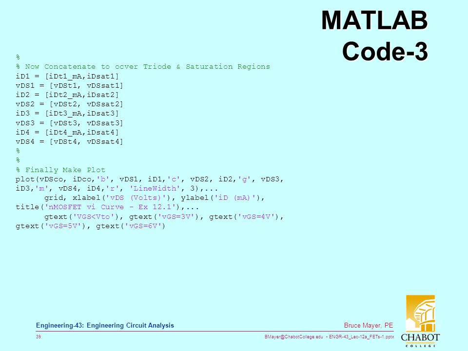 MATLAB Code-3 % % Now Concatenate to ocver Triode & Saturation Regions
