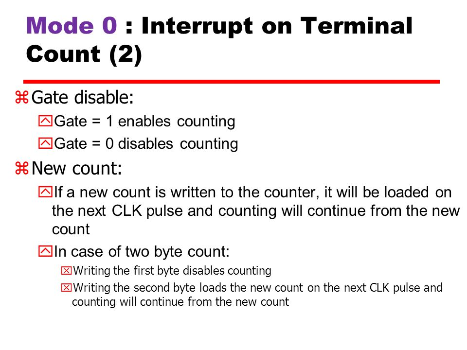 Mode 0 : Interrupt on Terminal Count (2)