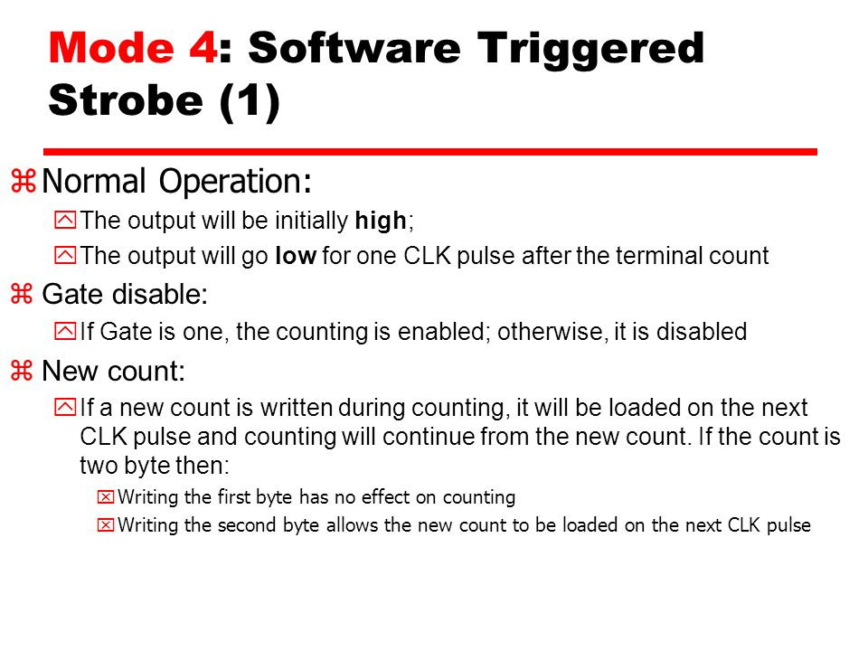 Mode 4: Software Triggered Strobe (1)