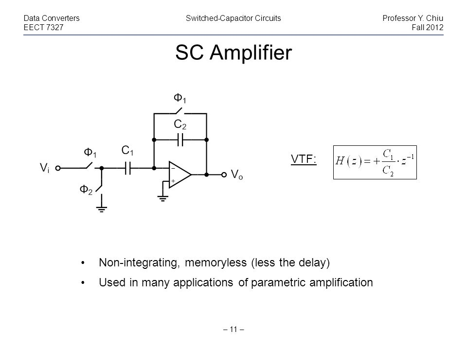 SC Amplifier VTF: Non-integrating, memoryless (less the delay)