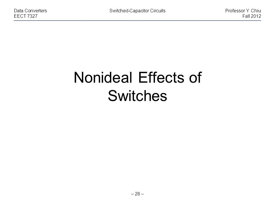 Nonideal Effects of Switches