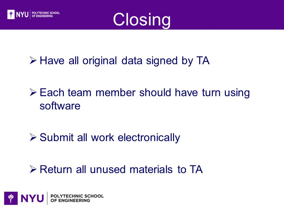 Closing Have all original data signed by TA