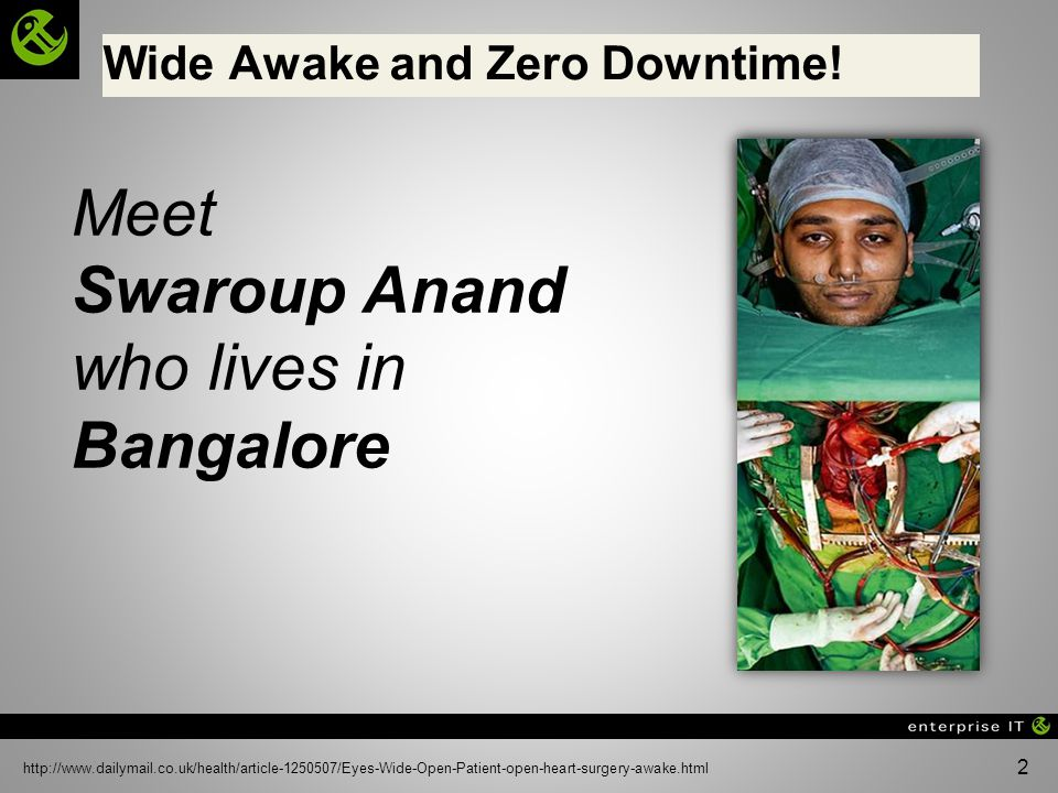 Wide Awake and Zero Downtime!