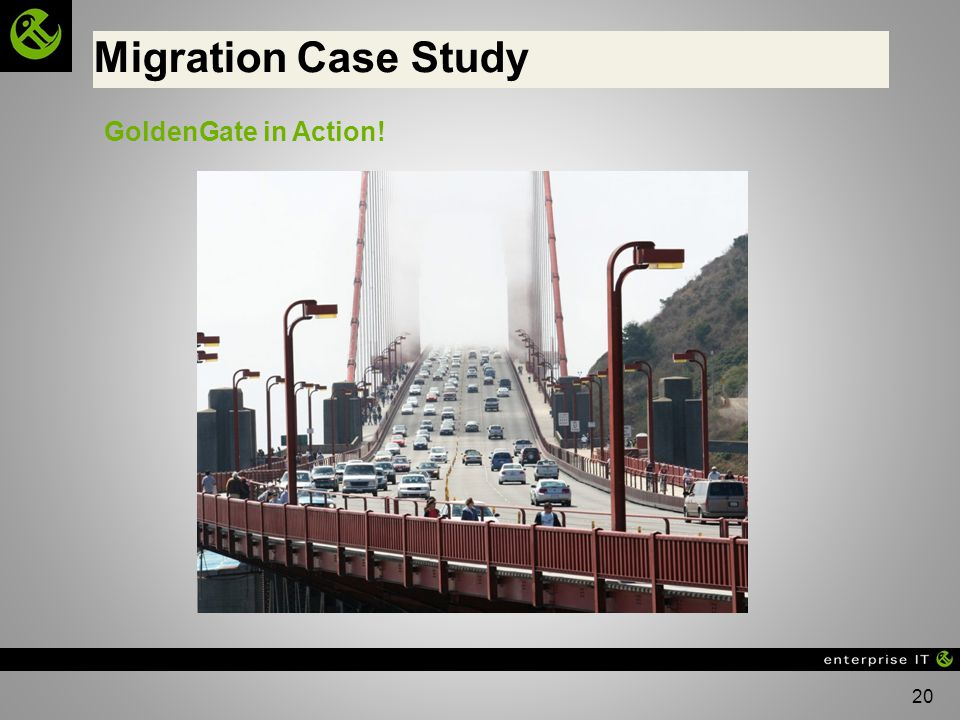 Migration Case Study GoldenGate in Action!
