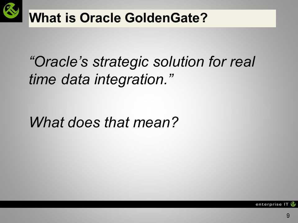 What is Oracle GoldenGate