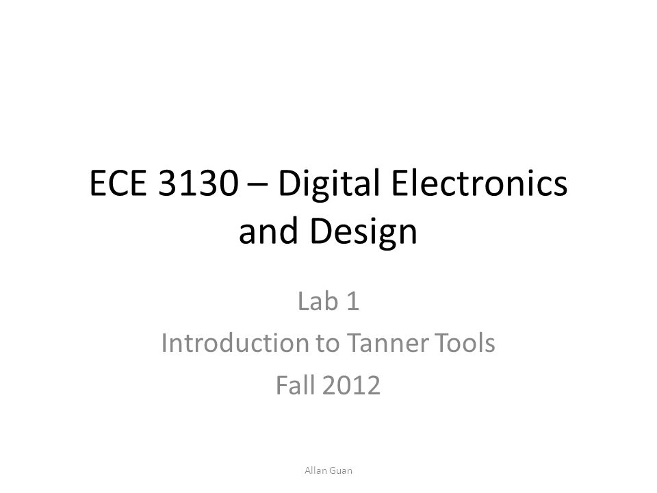ECE 3130 – Digital Electronics and Design