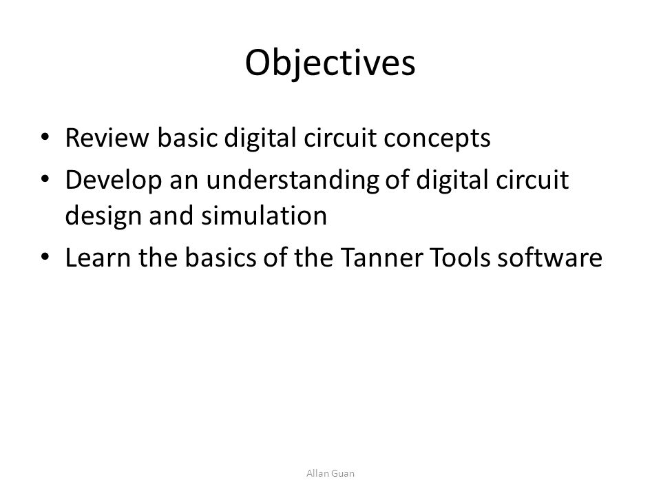 Objectives Review basic digital circuit concepts