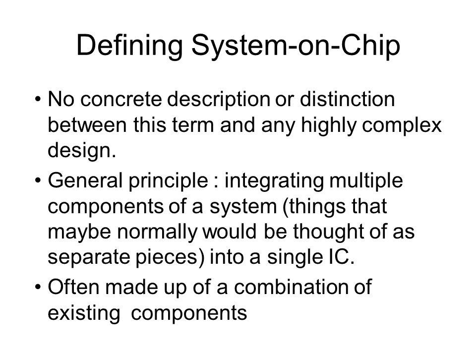 Defining System-on-Chip