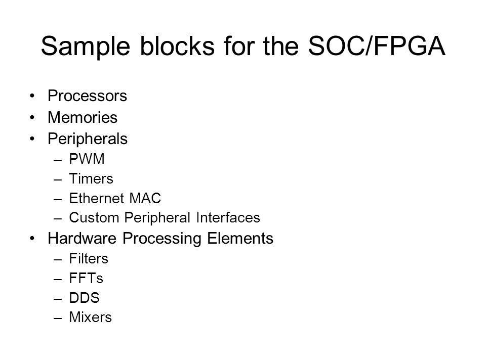 Sample blocks for the SOC/FPGA
