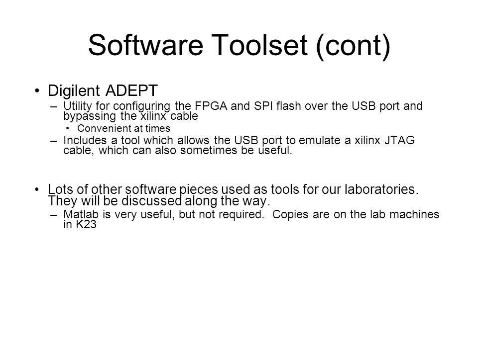Software Toolset (cont)