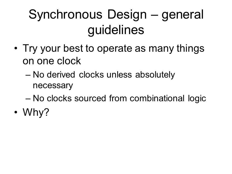 Synchronous Design – general guidelines