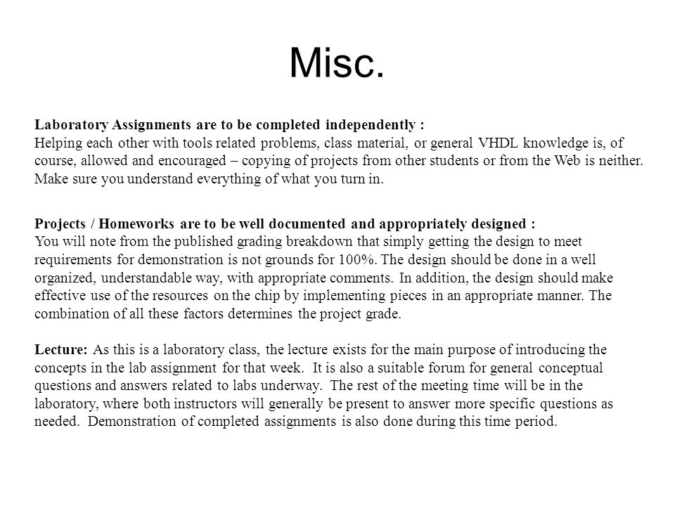 Misc. Laboratory Assignments are to be completed independently :