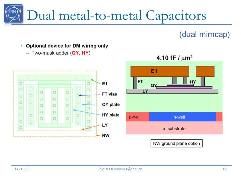 Dual metal-to-metal Capacitors