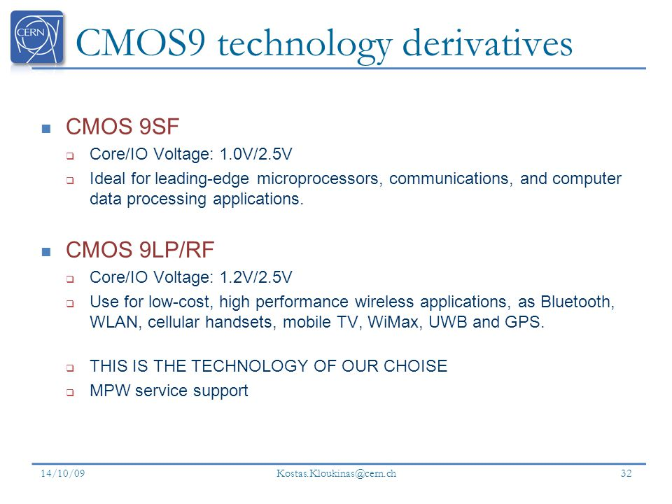 CMOS9 technology derivatives
