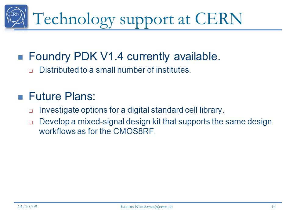 Technology support at CERN