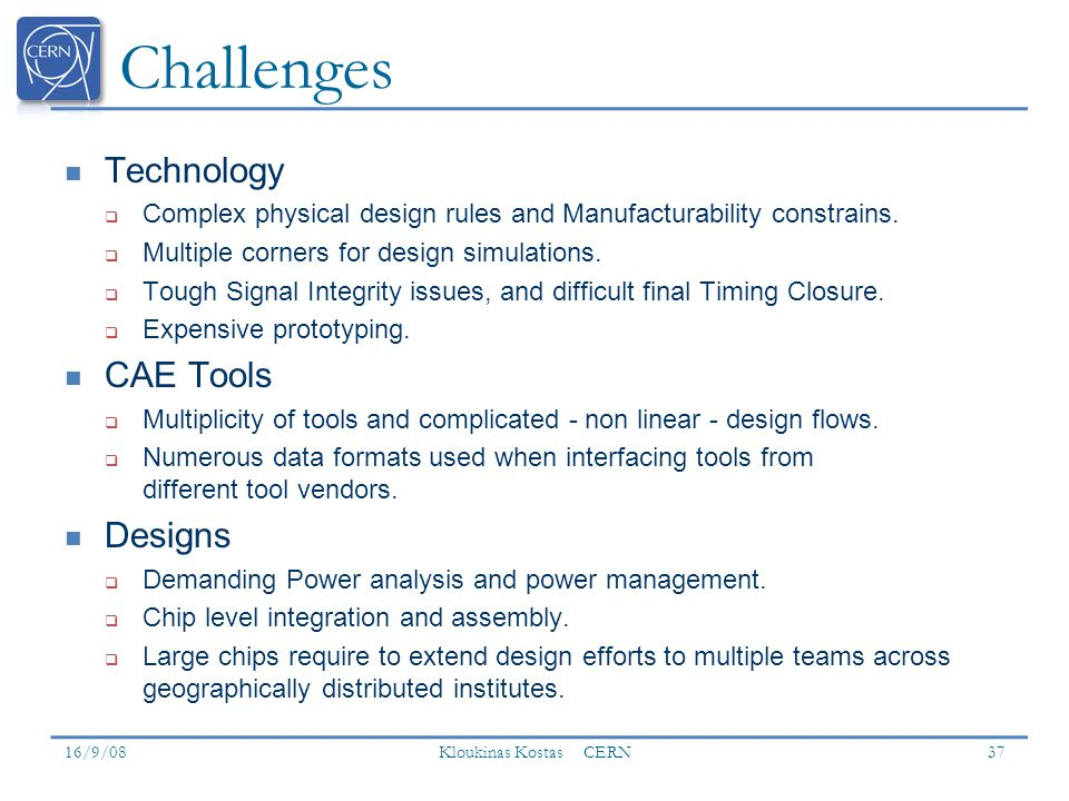 Challenges Technology CAE Tools Designs
