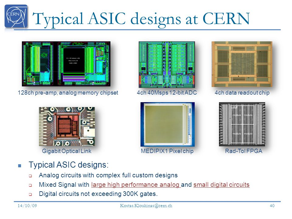 Typical ASIC designs at CERN