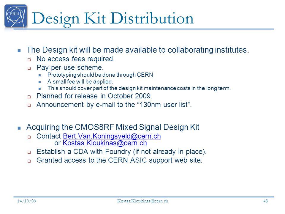 Design Kit Distribution