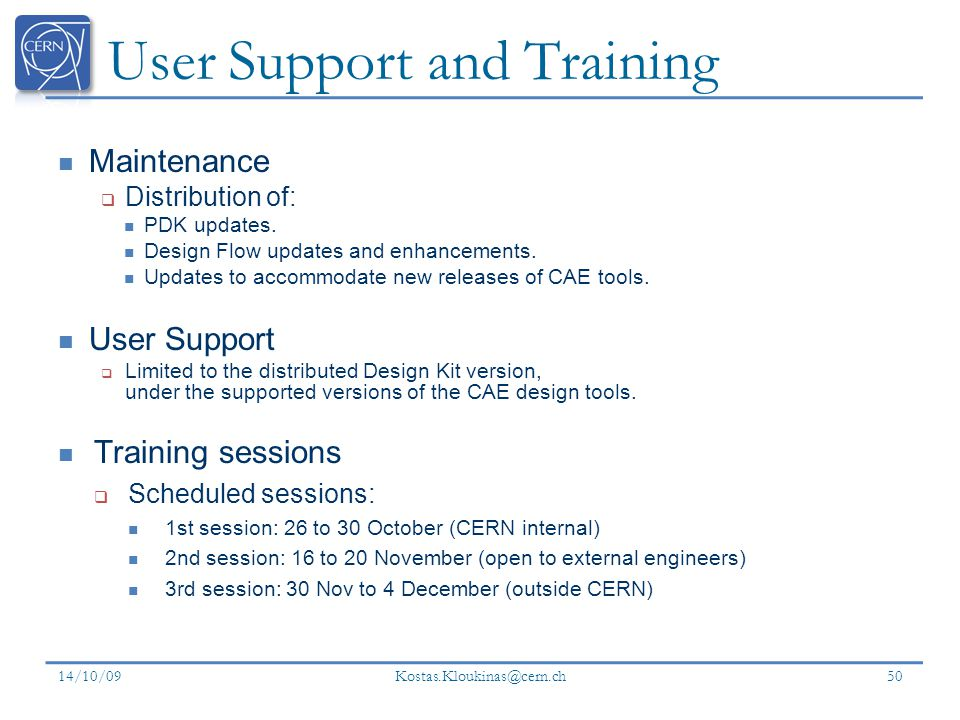 User Support and Training