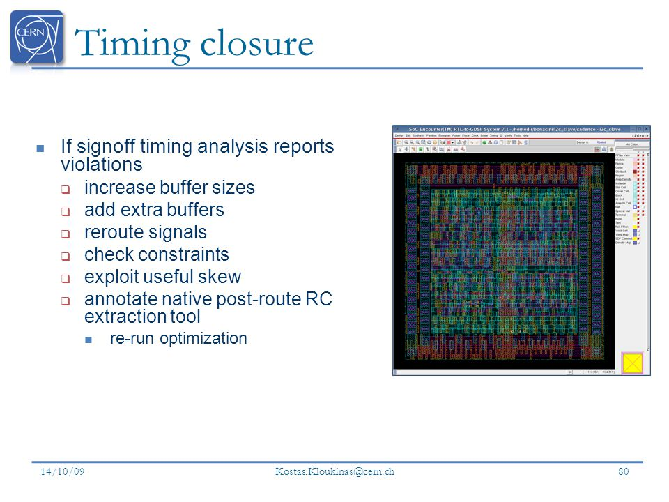 Timing closure If signoff timing analysis reports violations