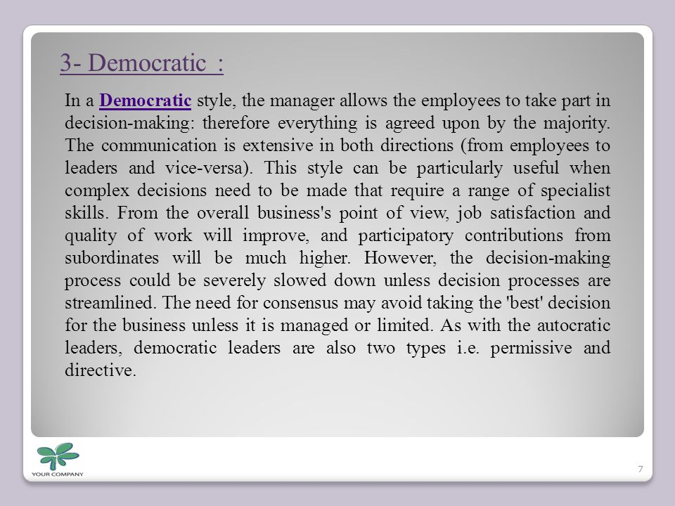3- Democratic :