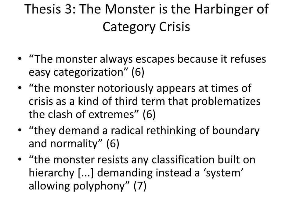 Thesis 3: The Monster is the Harbinger of Category Crisis